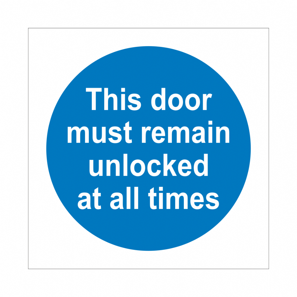 This Door Must Remain Unlocked At All Times Sign | Fire Door Signs | Bath Signs Digital